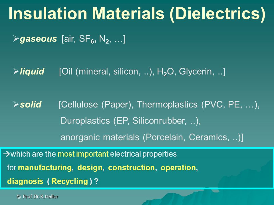 Insulation Materials (Dielectrics)