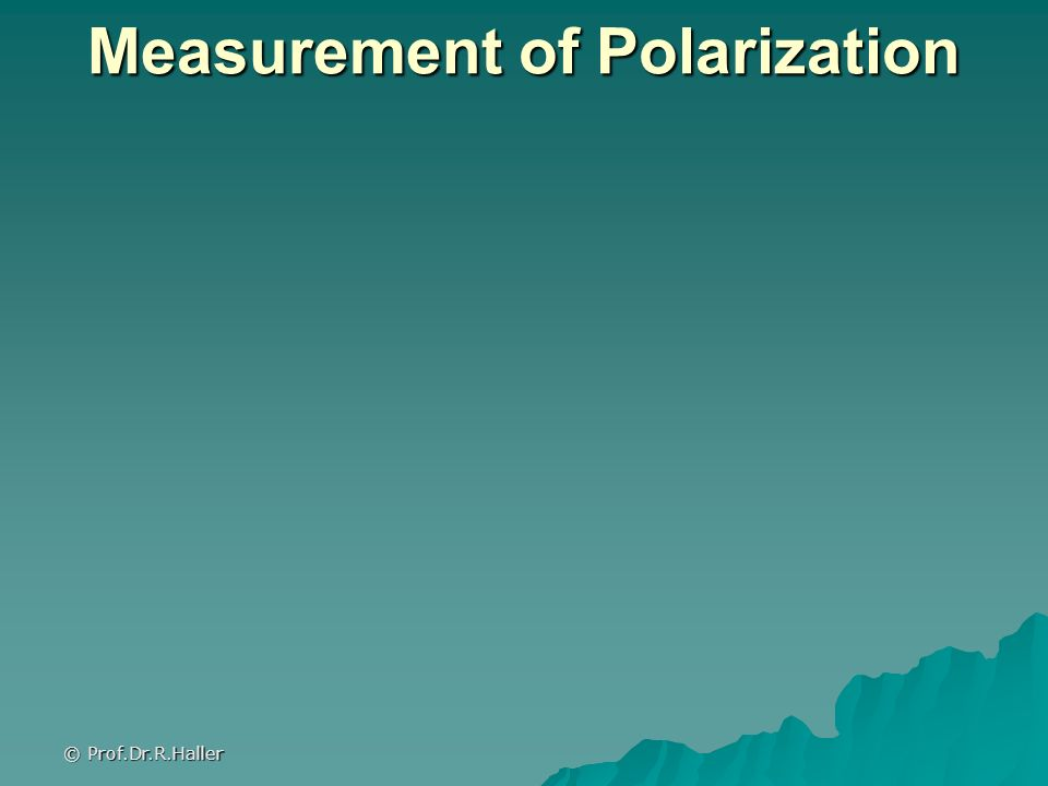 Measurement of Polarization