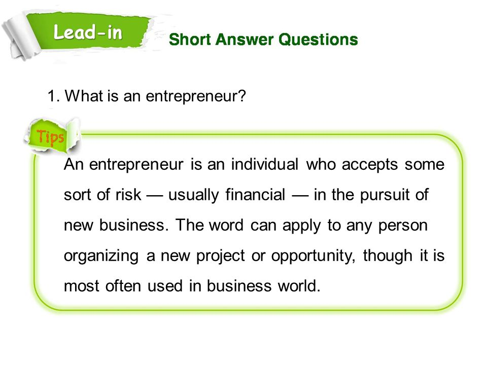 1. What is an entrepreneur