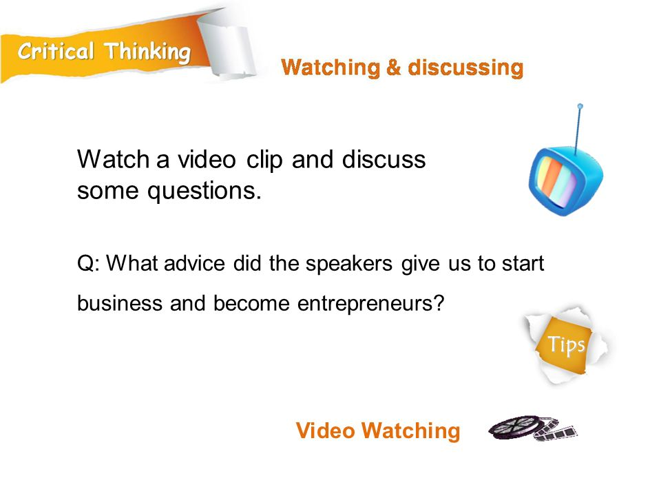 Watch a video clip and discuss some questions.