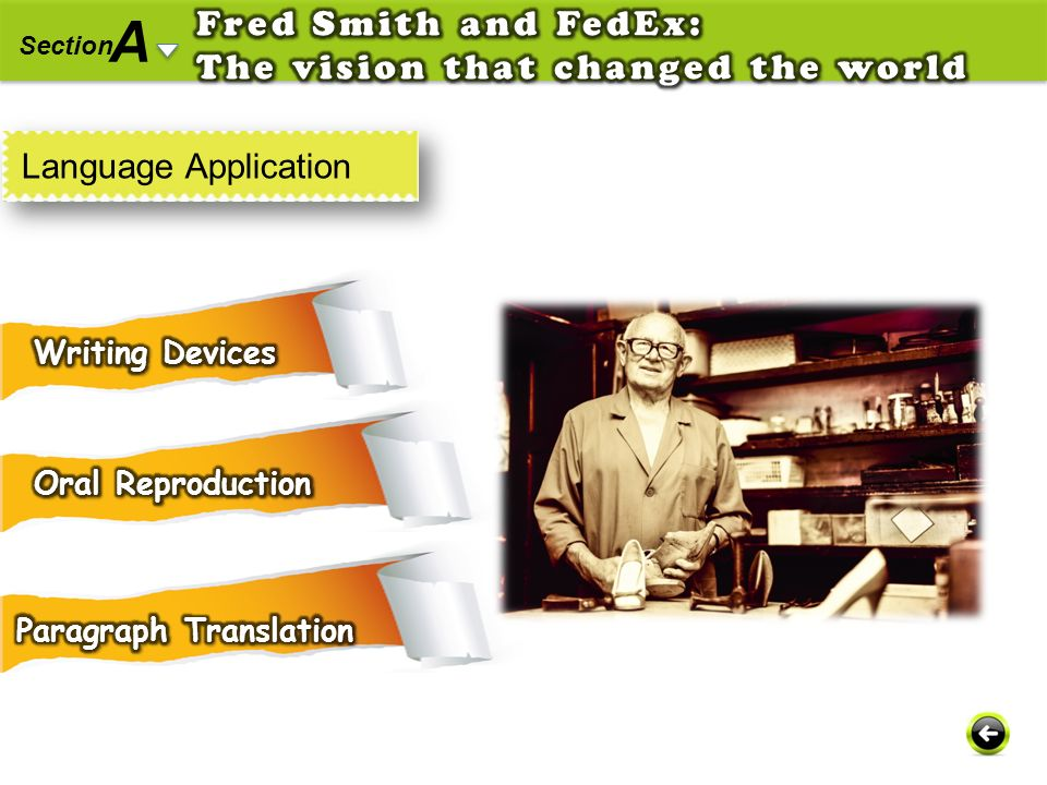 A Fred Smith and FedEx: The vision that changed the world