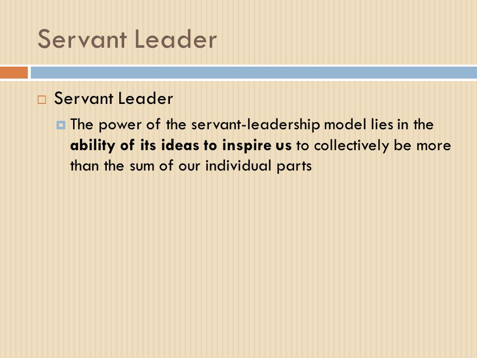 the three major characteristics of a servant leader Able to identify aspects of servant leadership within many major businesses   the top three religions across  characteristics of effective servant leaders.