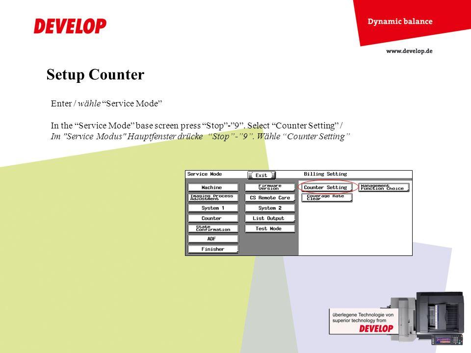 Setup Counter Enter / wähle Service Mode