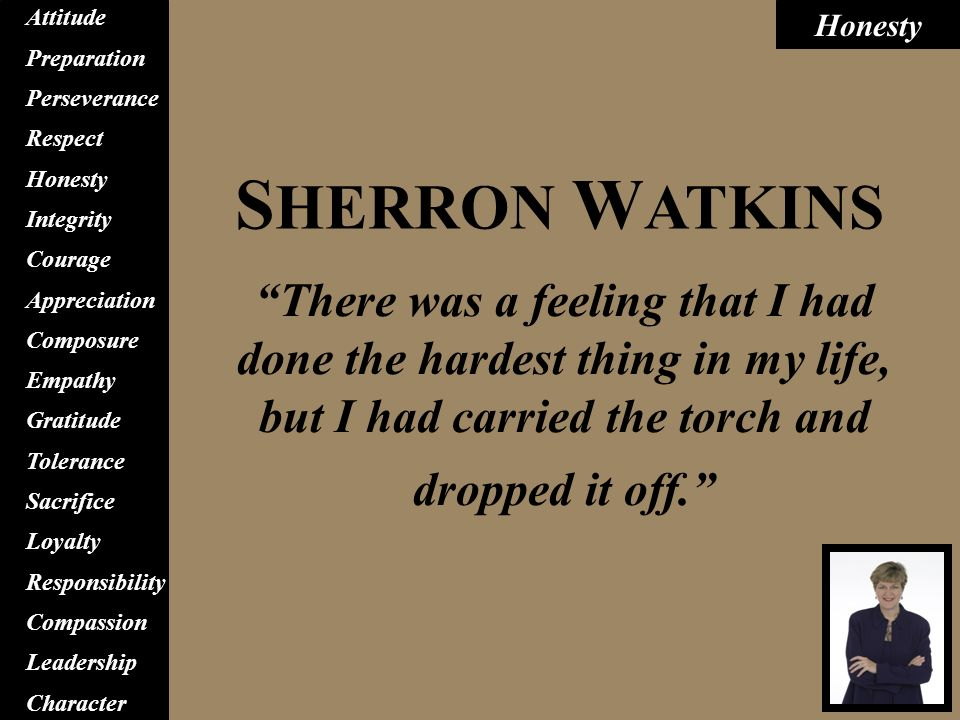 sherron watkins ethical dilemma Ethical dilemma one of the early tests for corporate leadership occurred in 1987 in enron's  sherron watkins, doubleday, 2003 enron: the rise and fall,.