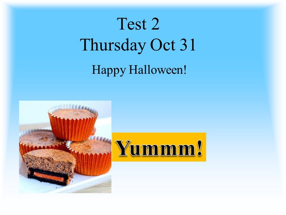 3 test 2 thursday oct 31 happy halloween yummm - Halloween Sequences