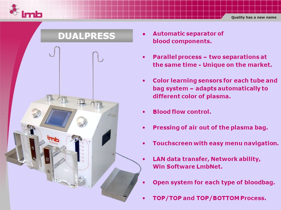 DUALPRESS Automatic separator of blood components.