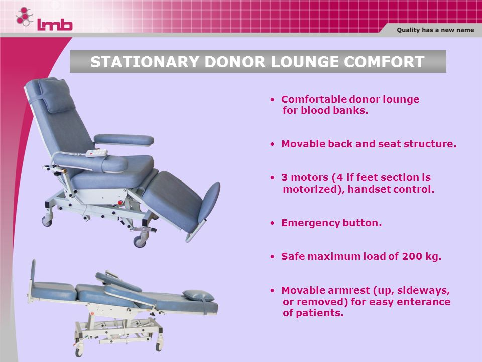 STATIONARY DONOR LOUNGE COMFORT