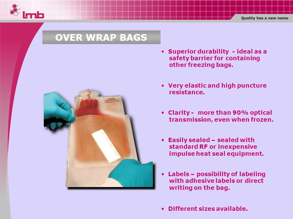 OVER WRAP BAGS Superior durability - ideal as a