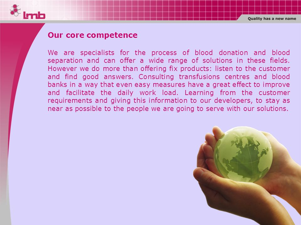 Our core competence