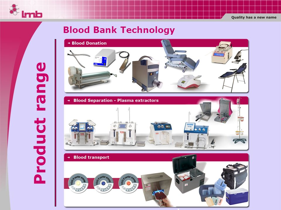 Blood Bank Technology Product range