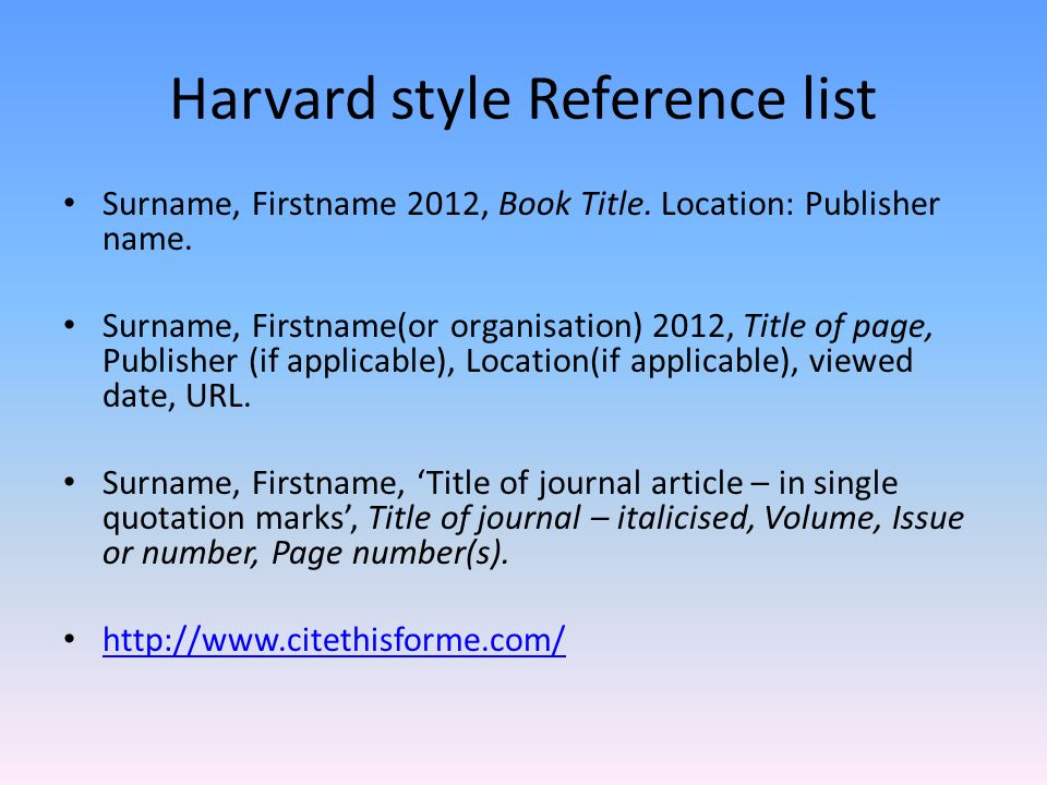 organisation behaviour referencing harvard style Guide to referencing in the harvard style at ulster  2 | p a g e 1 introduction  give the name(s) of the person or organisation shown most prominently in the .