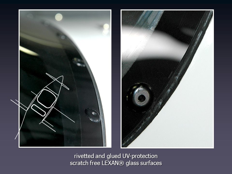 rivetted and glued UV-protection scratch free LEXAN® glass surfaces