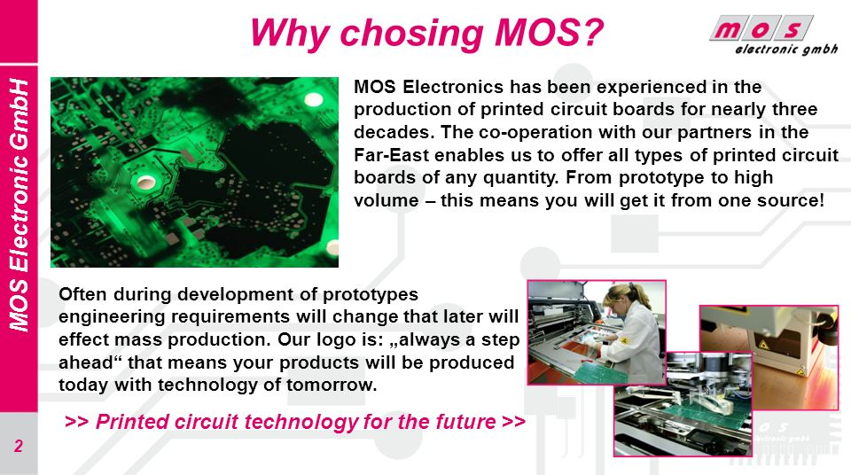 Why chosing MOS MOS Electronic GmbH