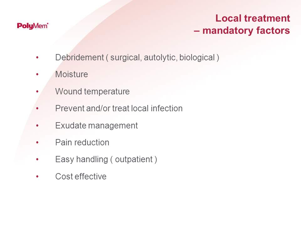 Local treatment – mandatory factors