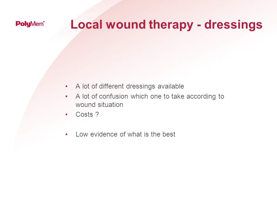 Local wound therapy - dressings