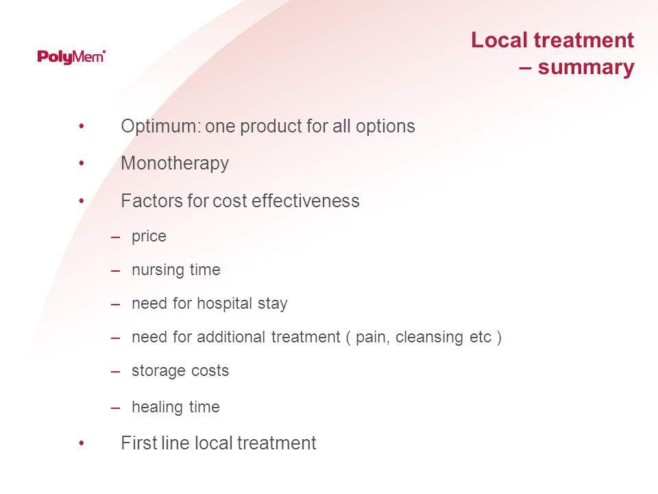 Local treatment – summary