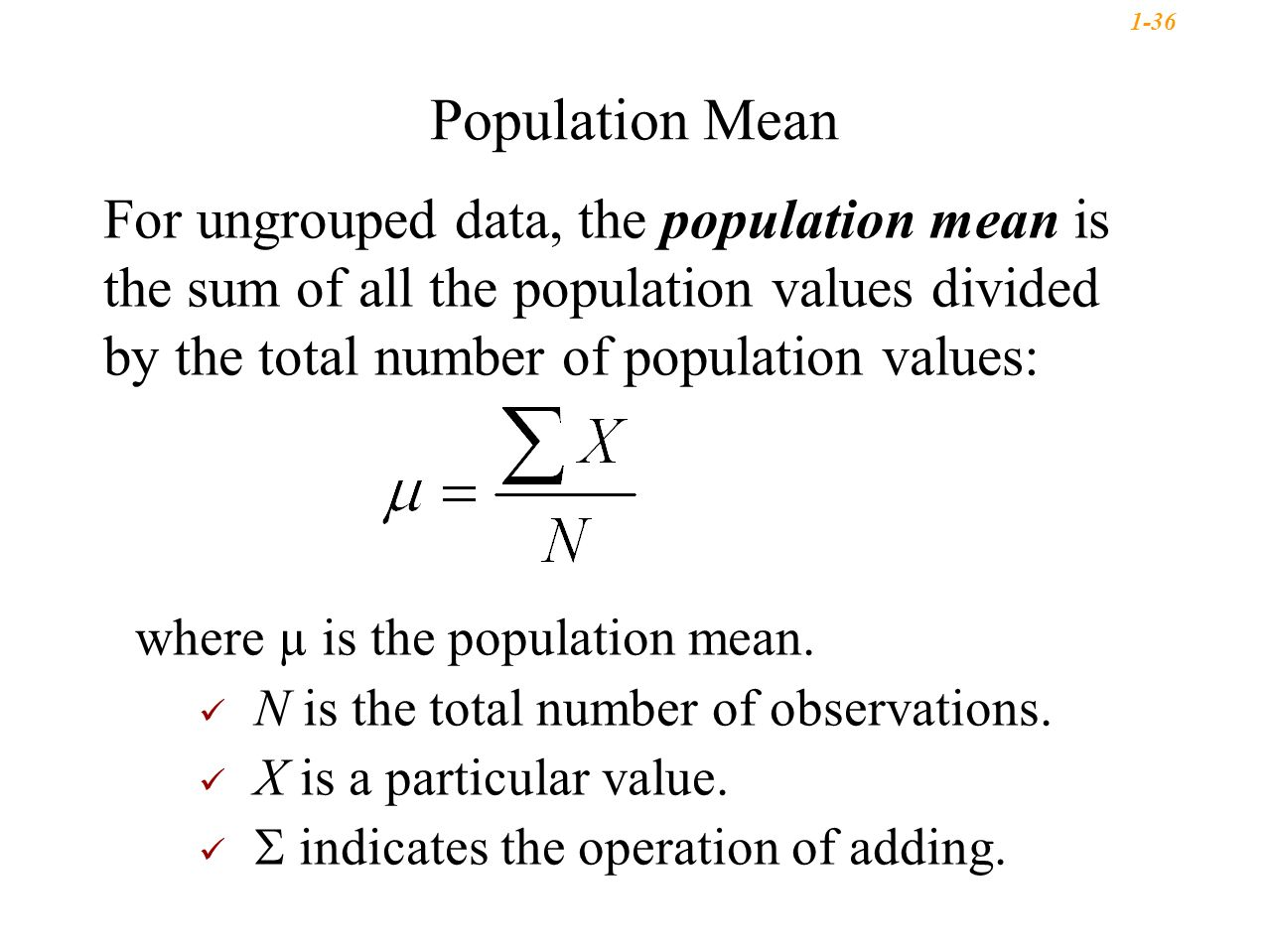 Population Mean For Ungrouped Data, The Population Mean Is The Sum Of All  The Population