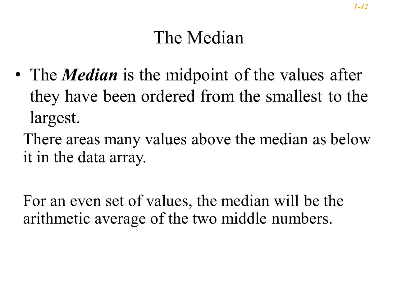 There Areas Many Values Above The Median As Below It In The Data Array For  An