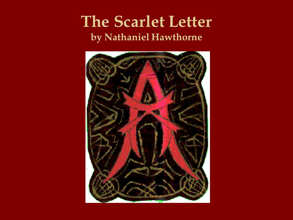 the incarnations of the letter a in the scarlet letter by nathaniel hawthorne Read chapter 14 of the scarlet letter by nathaniel hawthorne for free at read print.