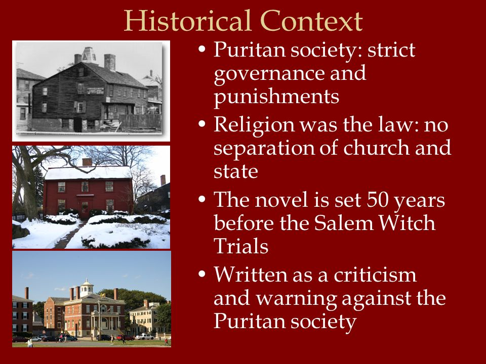 the scarlet letter puritan society Hawthorne's criticisms of puritan society in the scarlet letter the scarlet letter was written by nathaniel hawthorne a considerable amount of time after the puritan era throughout the novel, one can see criticism toward the hypocritical, intolerant, and judgemental characteristics of the puritan religion.