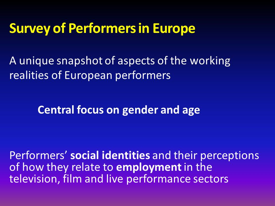 Survey of Performers in Europe