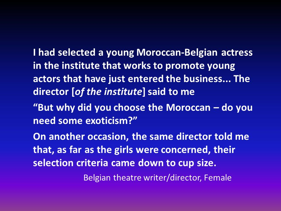 But why did you choose the Moroccan – do you need some exoticism
