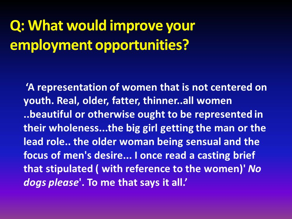 Q: What would improve your employment opportunities