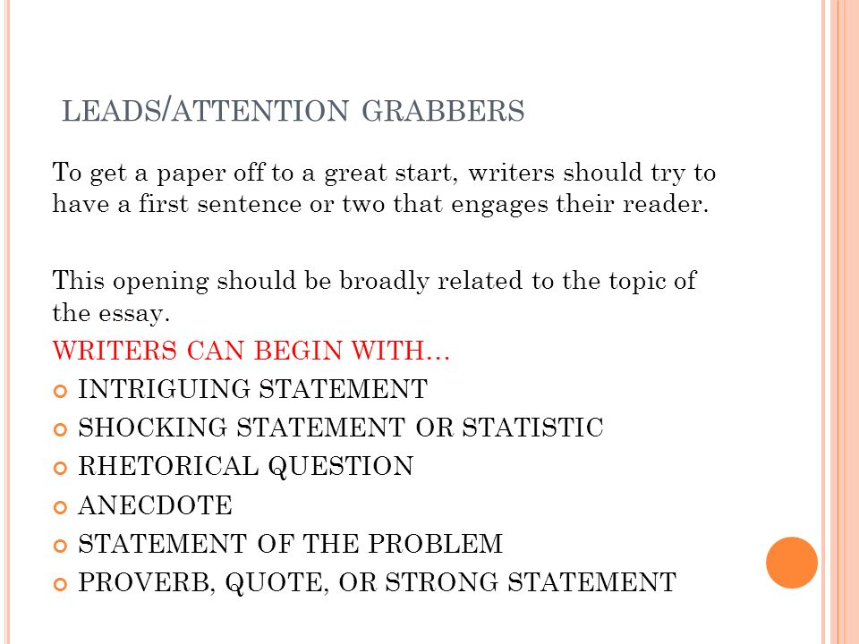 argument essay writing ppt video online  4 leads attention grabbers