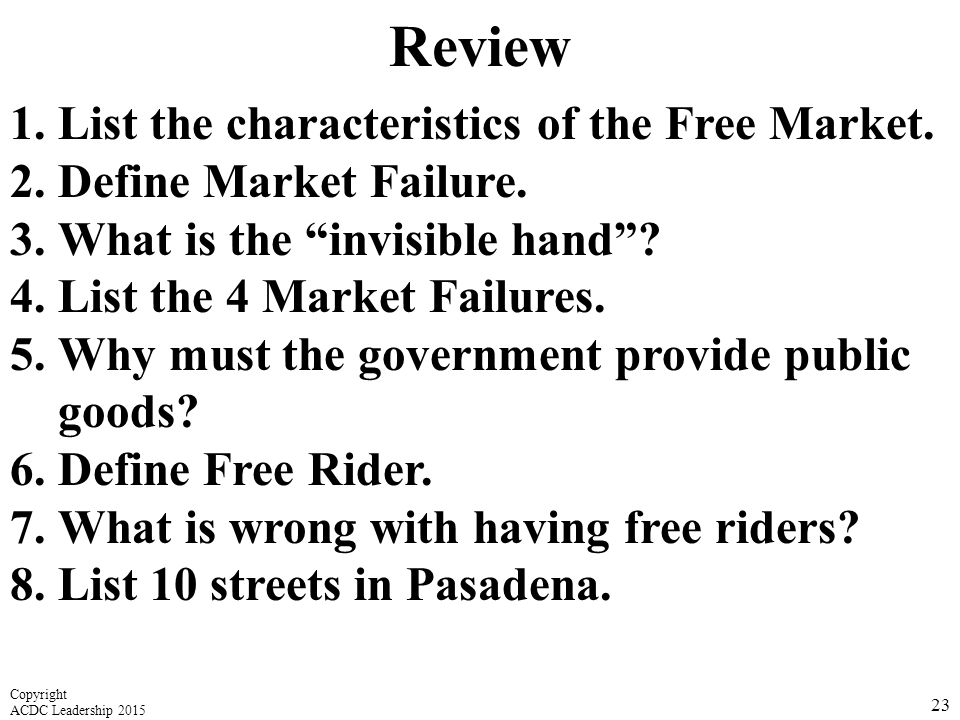 Review List the characteristics of the Free Market.