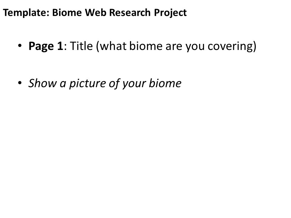 Biome Web Research Project  Ppt Download