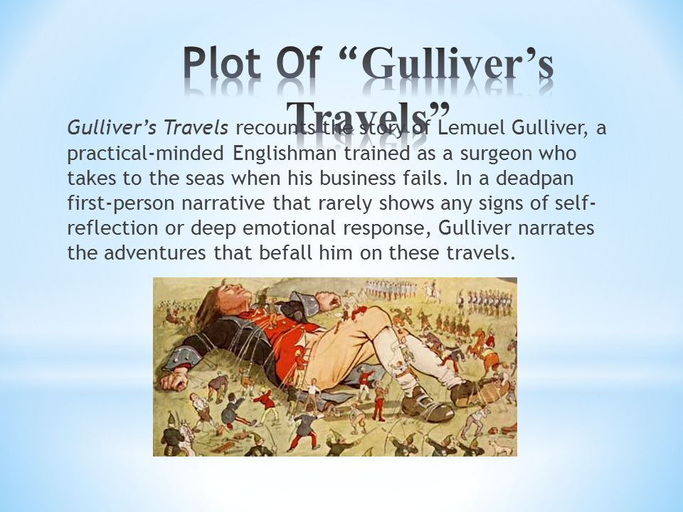an analysis of gullivers travels Free essay: literary analysis essay: gulliver's travels gregg poisel hum 3000 although the textbook uses only an excerpt from part one of the story, the.