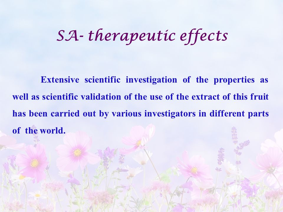 SA- therapeutic effects