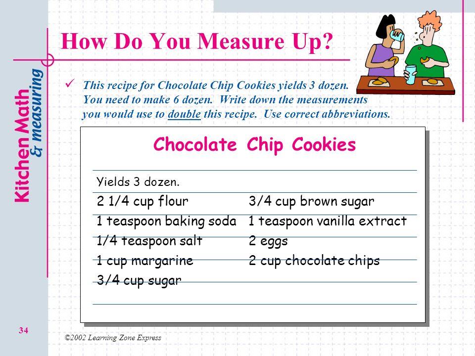 Recipe To Make  Dozen Chocolate Chip Cookies