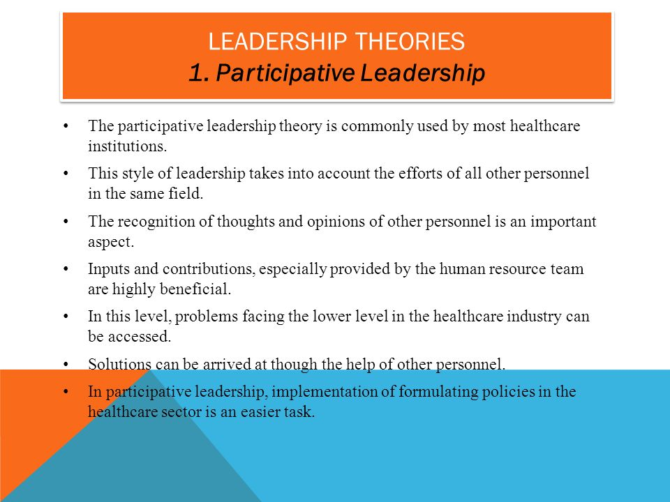 the evolution of views on participative leadership among managers