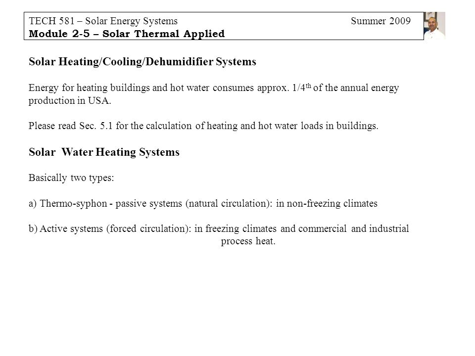 Solar Heating/Cooling/Dehumidifier Systems