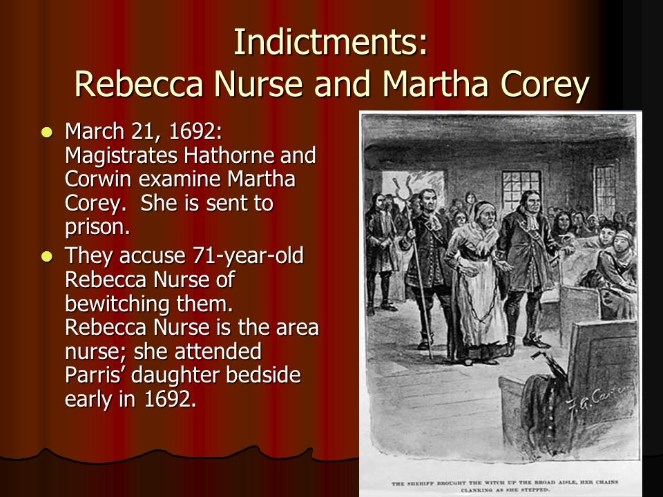 case of rebecca nurse witch trials essay Complete summary of arthur miller's the crucible enotes plot summaries cover all the during the trials  on the day that john proctor and rebecca nurse.