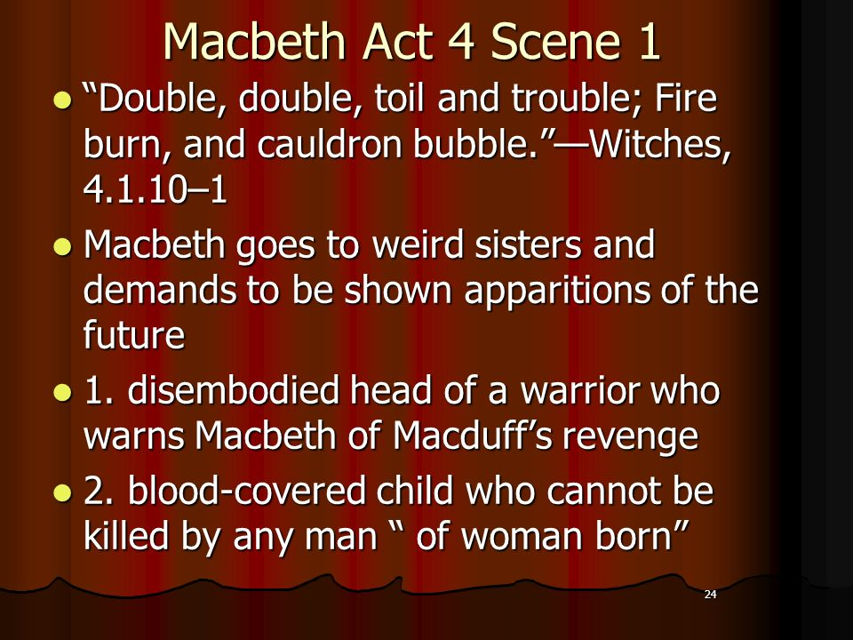 macbeth essay summary until act 4 scene 1 Macbeth act v practice test  it is most probable that lady macbeth carries a candle in scene 1 in order to  • macbeth is a beloved, trusted man until he is.