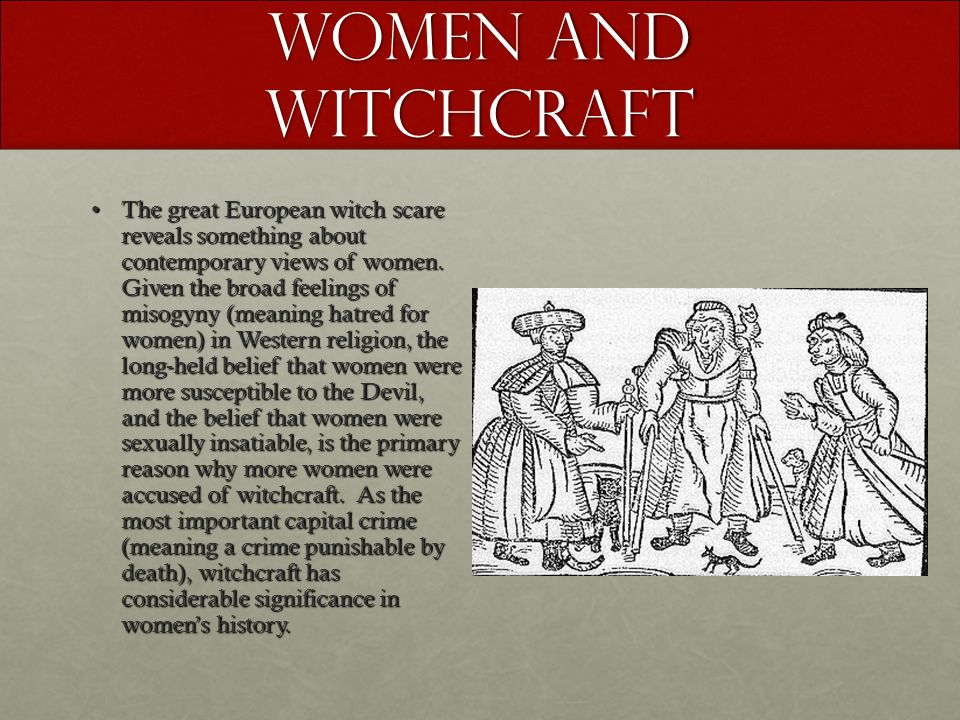 Witchcraft Trials and Misogyny Essay