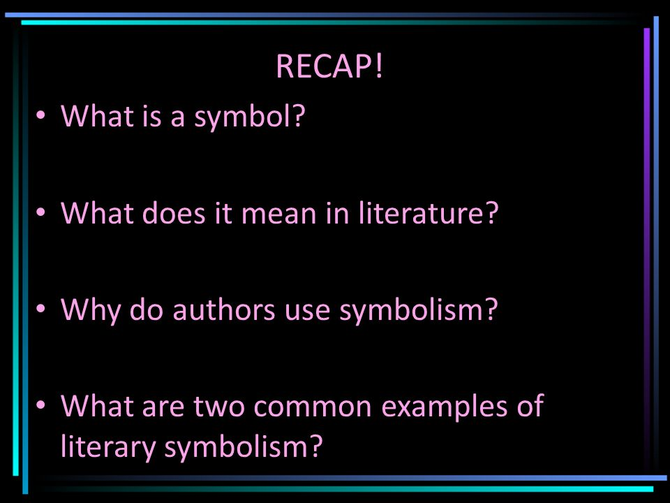 bell work part where do we get symbols ppt video online  what is a symbol what does it mean in literature