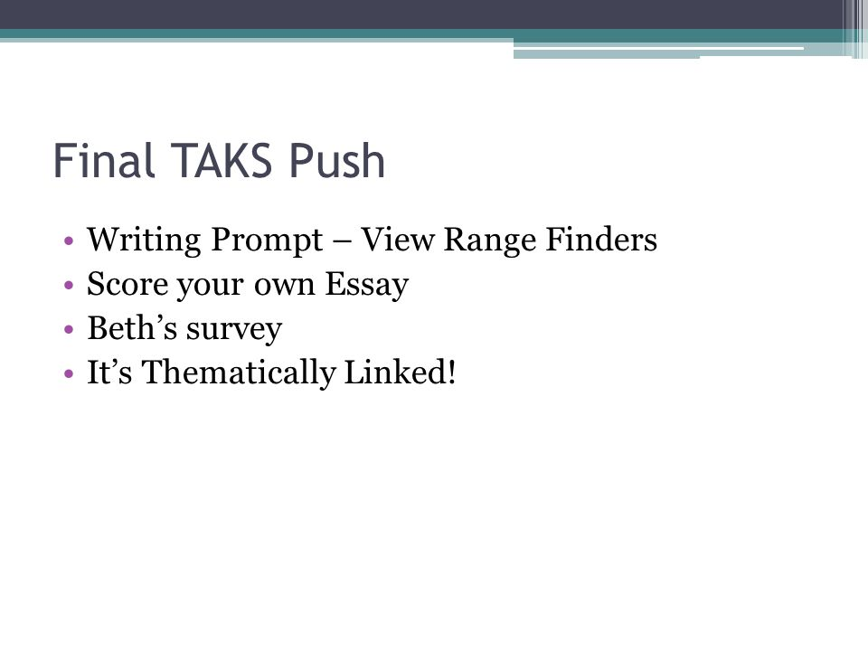 taks writing essay But we believe prepscholar is the best gre prep program  score them by using the essay rubrics and by comparing your writing to the sample essays ets provides .