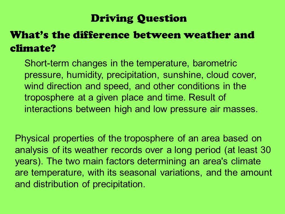 the difference between weather and climate There is often confusion between weather and climate' weather is the condition  of the  nasa: what's the difference between weather and climate what's the .