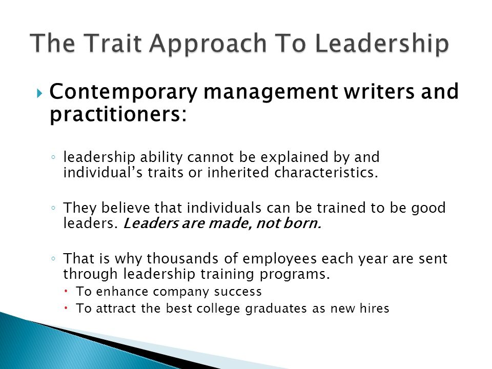 The Trait Approach To Leadership