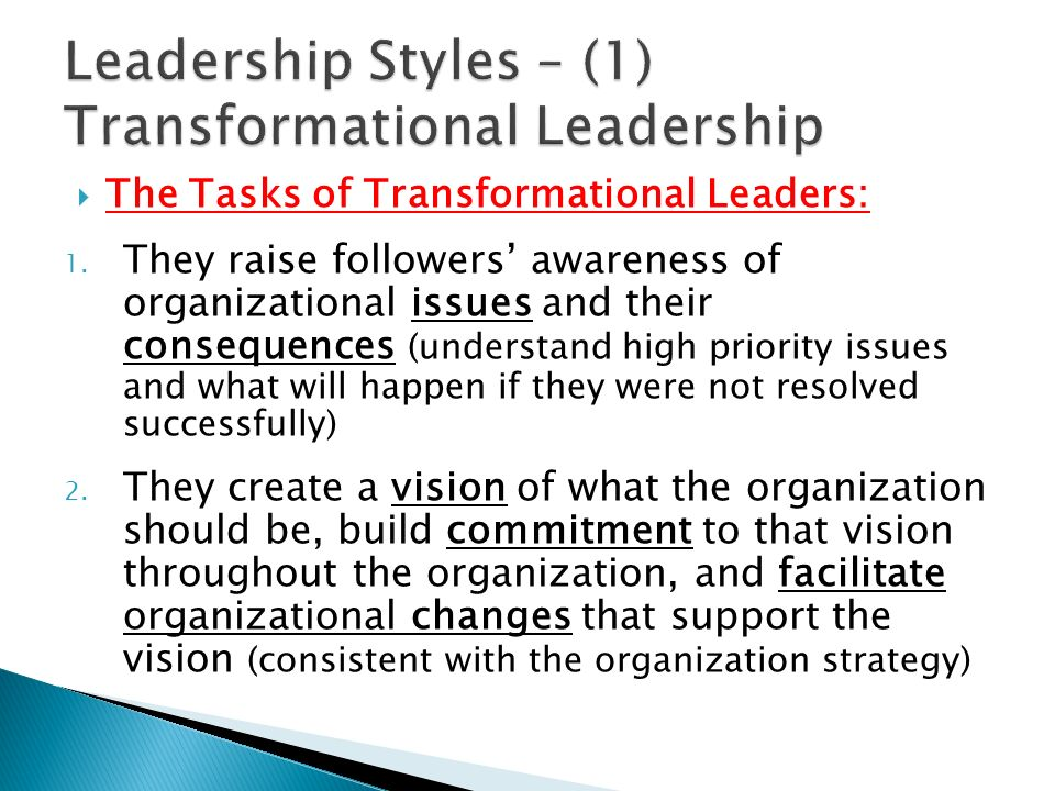 Leadership Styles – (1) Transformational Leadership