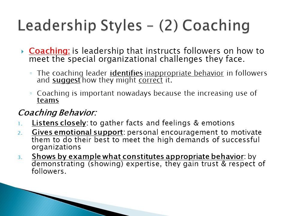 Leadership Styles – (2) Coaching