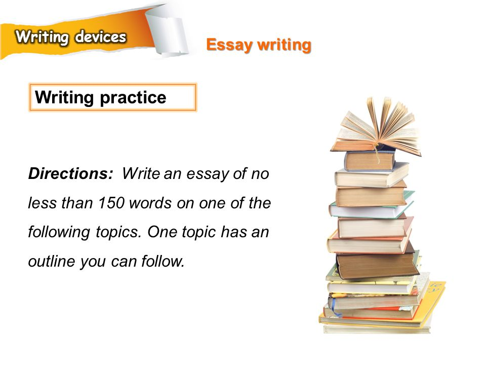 Writing practice Essay writing