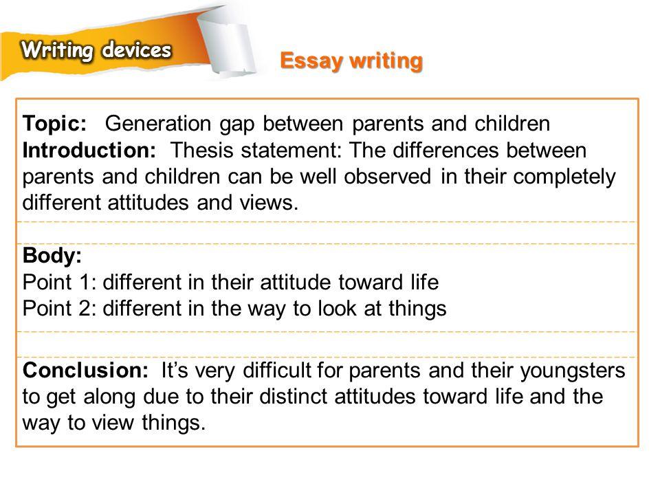 Topic: Generation gap between parents and children