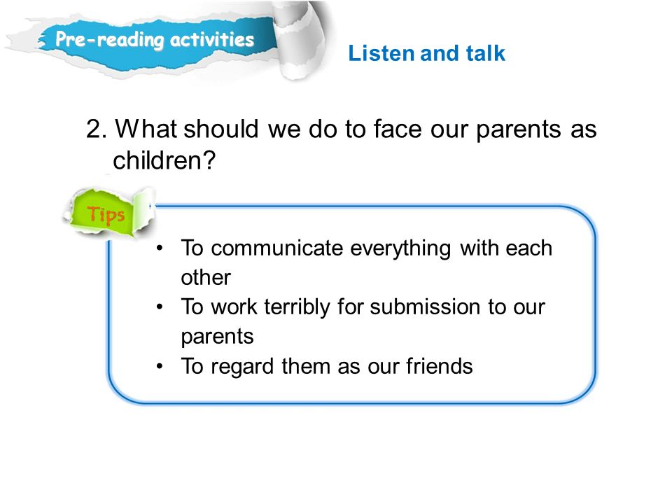 2. What should we do to face our parents as children