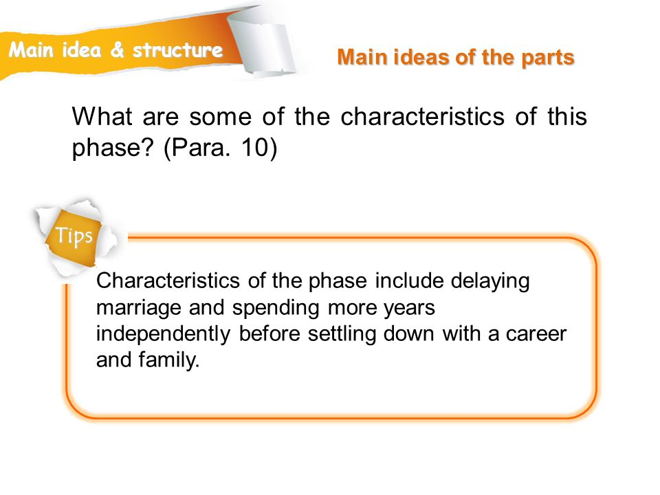 What are some of the characteristics of this phase (Para. 10)