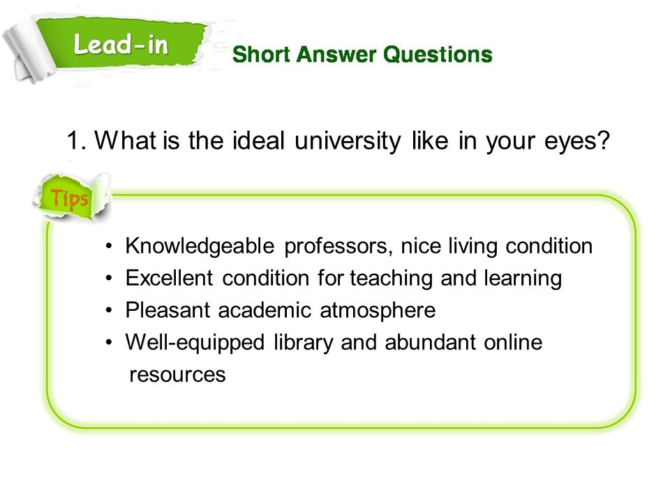 1. What is the ideal university like in your eyes
