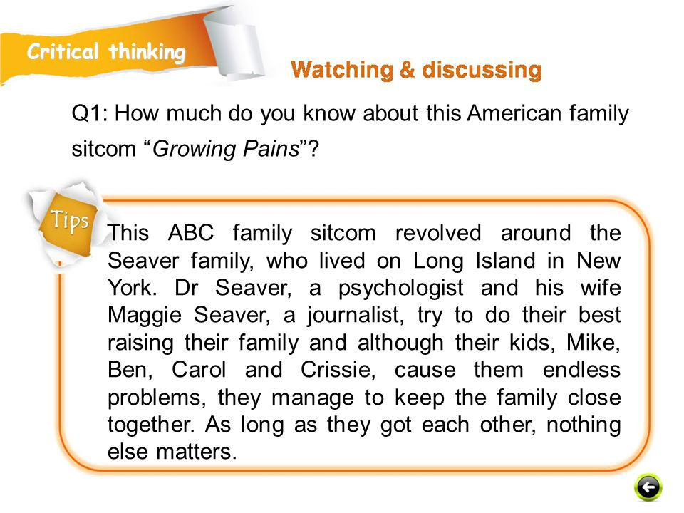 Critical thinking Q1: How much do you know about this American family sitcom Growing Pains